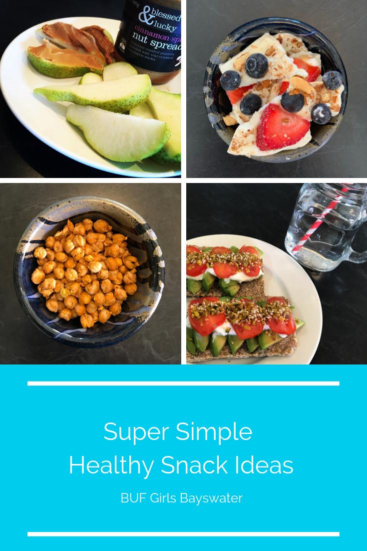 super simple healthy snack ideas